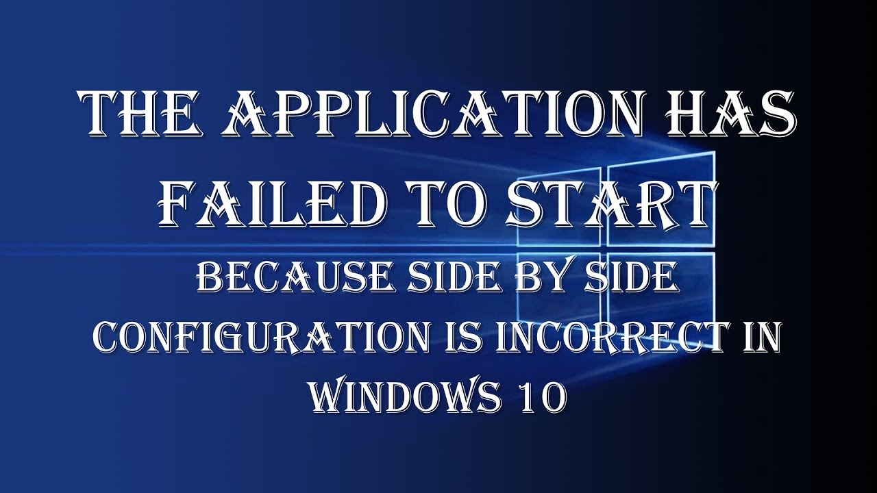 application failed side by side configuration